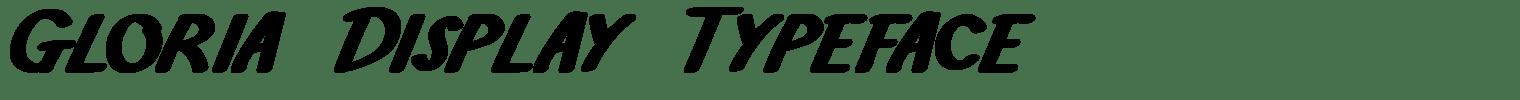 Gloria Display Typeface