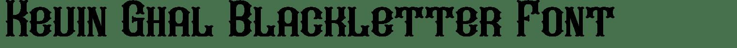 Kevin Ghal Blackletter Font