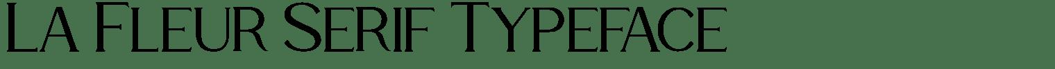 La Fleur Serif Typeface