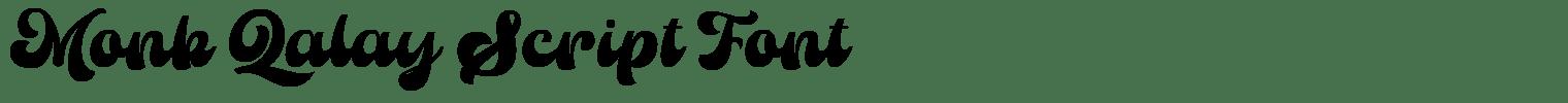 Monk Qalay Script Font