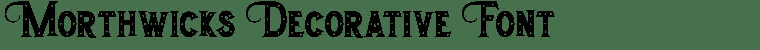 Morthwicks Decorative Font