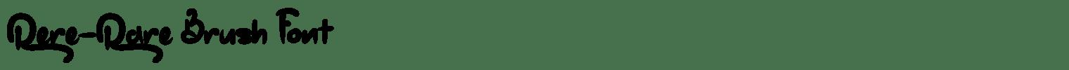 Rere-Rare Brush Font