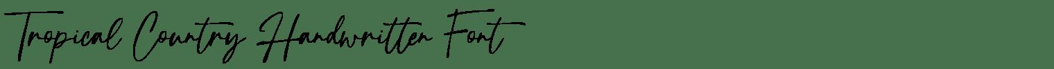 Tropical Country Handwritten Font