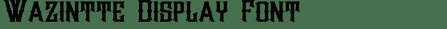 Wazintte Display Font