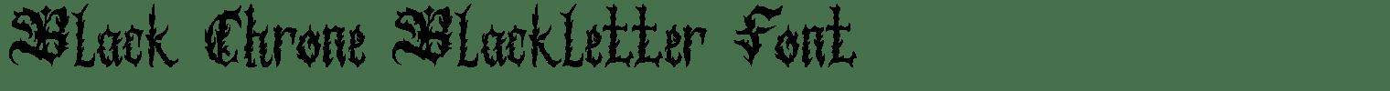 Black Chrone Blackletter Font