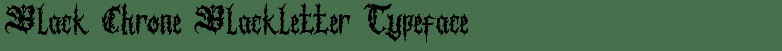 Black Chrone Blackletter Typeface