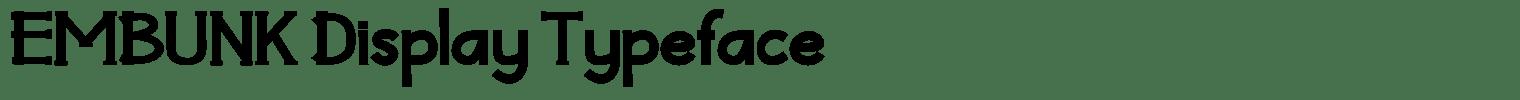 EMBUNK Display Typeface