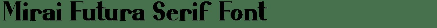 Mirai Futura Serif Font