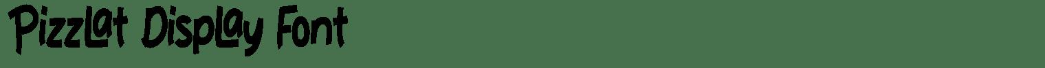 Pizzlat Display Font