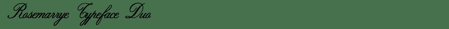 Rosemarrye Typeface Duo