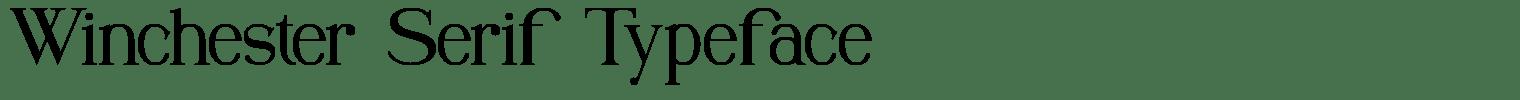 Winchester Serif Typeface