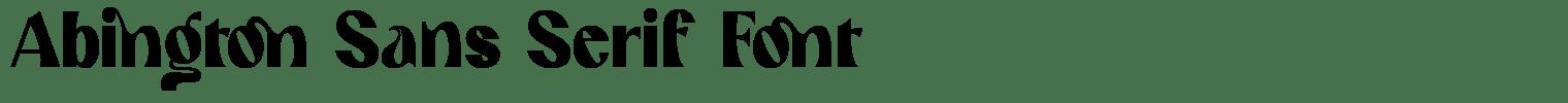 Abington Sans Serif Font