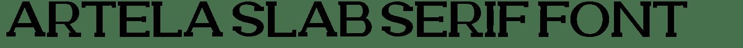 Artela Slab Serif Font