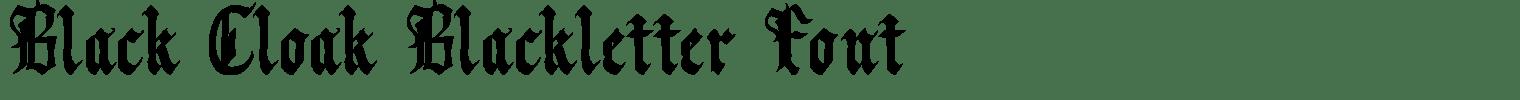 Black Cloak Blackletter Font