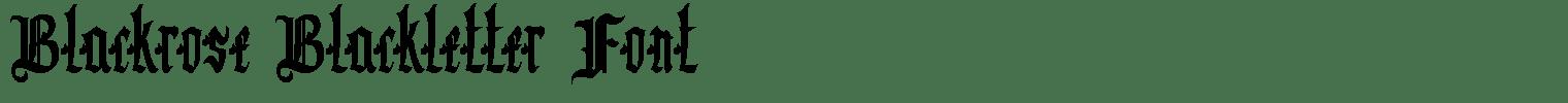 Blackrose Blackletter Font