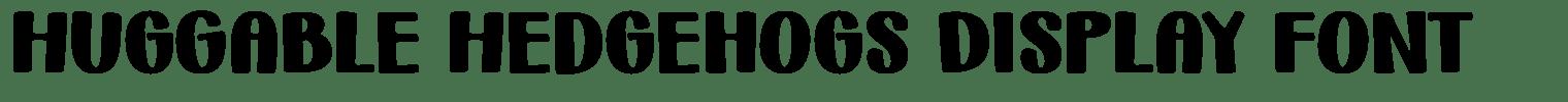 Huggable Hedgehogs Display Font