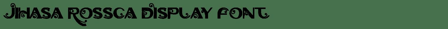 Jihasa Rossca Display Font