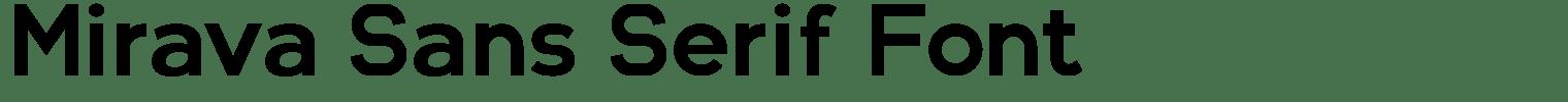 Mirava Sans Serif Font