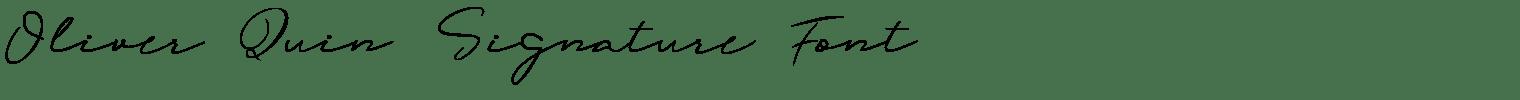 Oliver Quin Signature Font