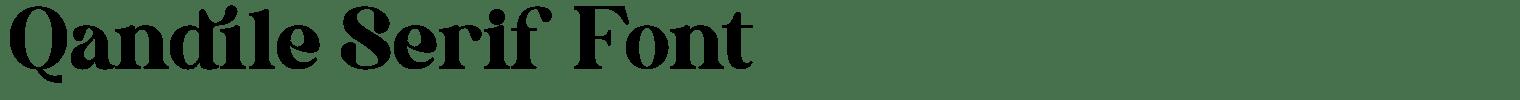Qandile Serif Font