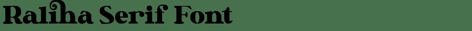 Raliha Serif Font