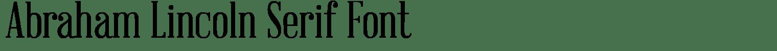 Abraham Lincoln Serif Font