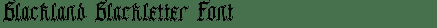 Blackland Blackletter Font