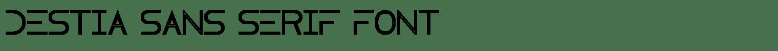 Destia Sans Serif Font