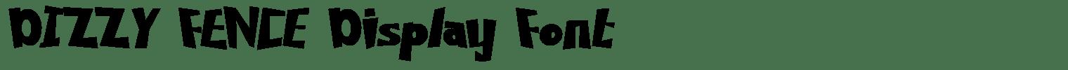 DIZZY FENCE Display Font