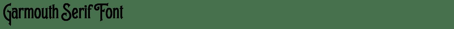 Garmouth Serif Font