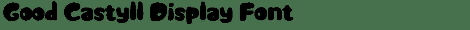 Good Castyll Display Font