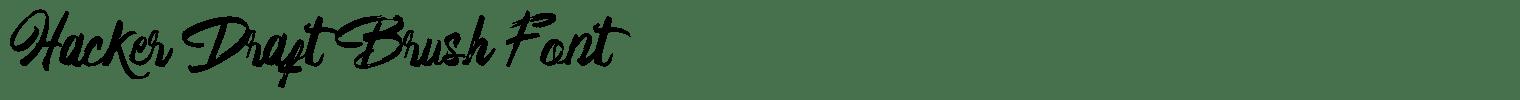 Hacker Draft Brush Font