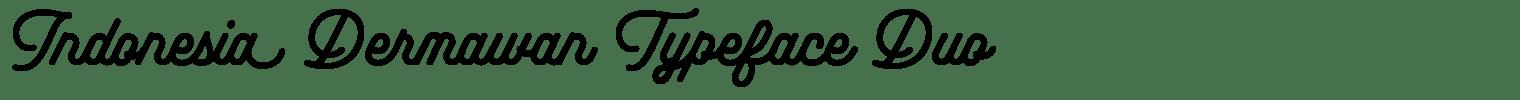 Indonesia Dermawan Typeface Duo
