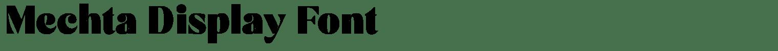 Mechta Display Font