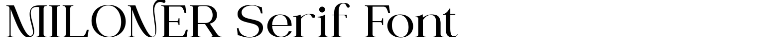 MILONER Serif Font