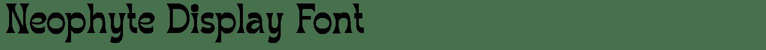 Neophyte Display Font