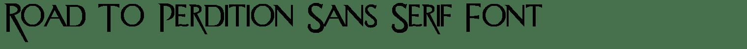 Road To Perdition Sans Serif Font