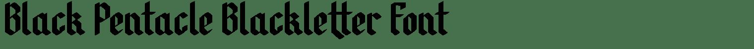 Black Pentacle Blackletter Font