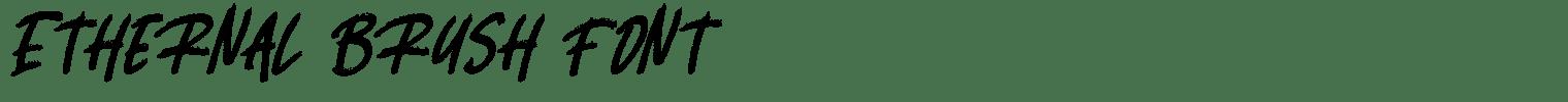 Ethernal Brush Font