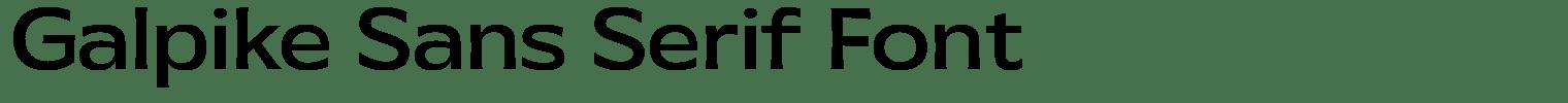 Galpike Sans Serif Font
