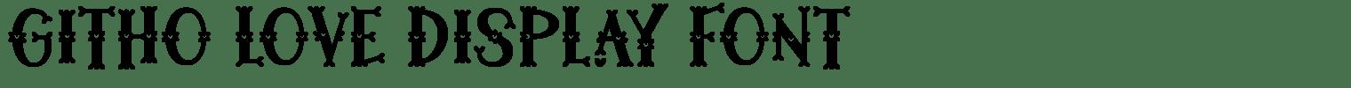 Githo Love Display Font