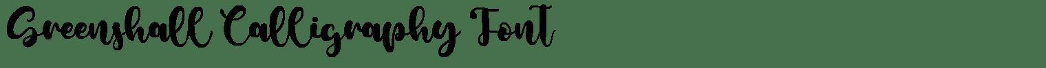 Greenshall Calligraphy Font