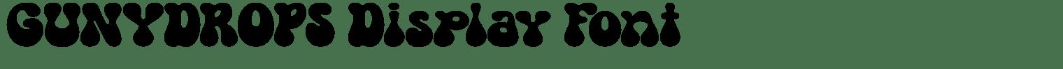 GUNYDROPS Display Font