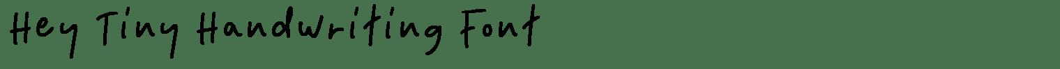 Hey Tiny Handwriting Font