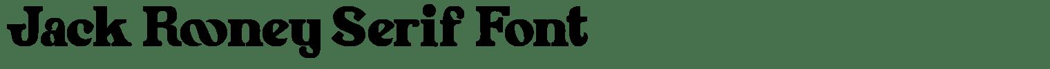 Jack Rooney Serif Font