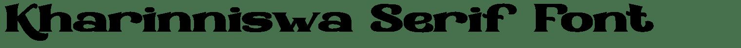 Kharinniswa Serif Font
