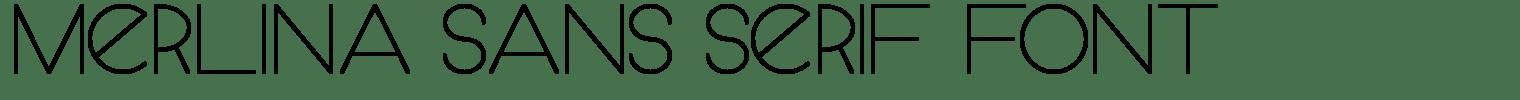 Merlina Sans Serif Font