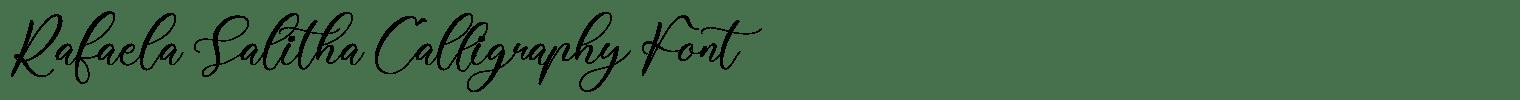 Rafaela Salitha Calligraphy Font