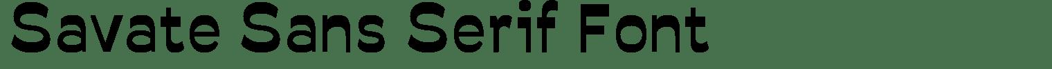 Savate Sans Serif Font