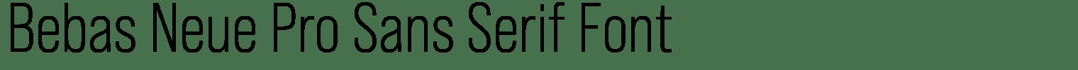 Bebas Neue Pro Sans Serif Font